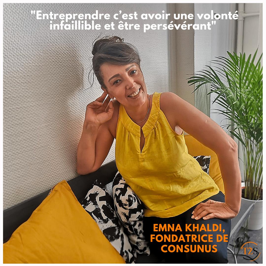 Portrait entrepreneur : Emna Khaldi, fondatrice de Consunus cabinet de conseils et de formations